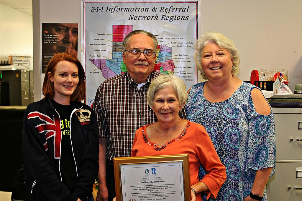 The Deep East Texas Area Information Center (2-1-1) has received its Certificate of Accreditation in recognition of their successful completion of the Alliance of Information and Referral Systems certification.  Pictured is Lindsey Cox, Dennis Lajueness, Betty Mitchell and Bobbie Stott.